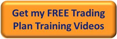 Get my FREE Trading Plan Videos